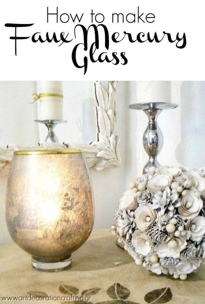 How to make a faux mercury glass flower vase