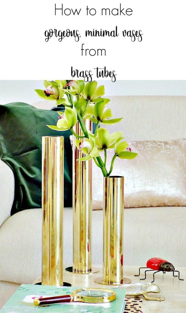 Πως να φτιάξεις μοντέρνα ανθοδοχεία από μπρούτζινους σωλήνες How to make gorgeous, minimal vases from brass tubes