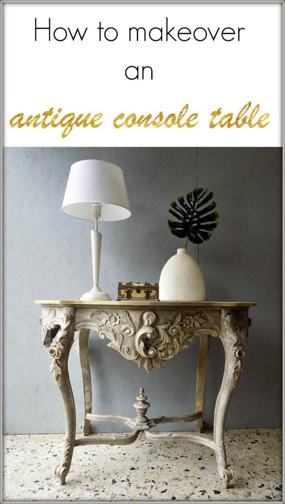 How to makeover an antique console table | Μεταμόρφωση αντικέ κονσόλας εισόδου με chalk paint by Annie Sloan