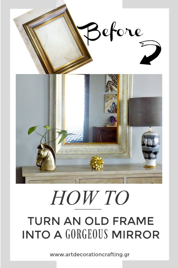 Μεταμόρφωση κορνίζας σε διακοσμητικό καθρέφτη, How to turn an old frame into a gorgeous mirror