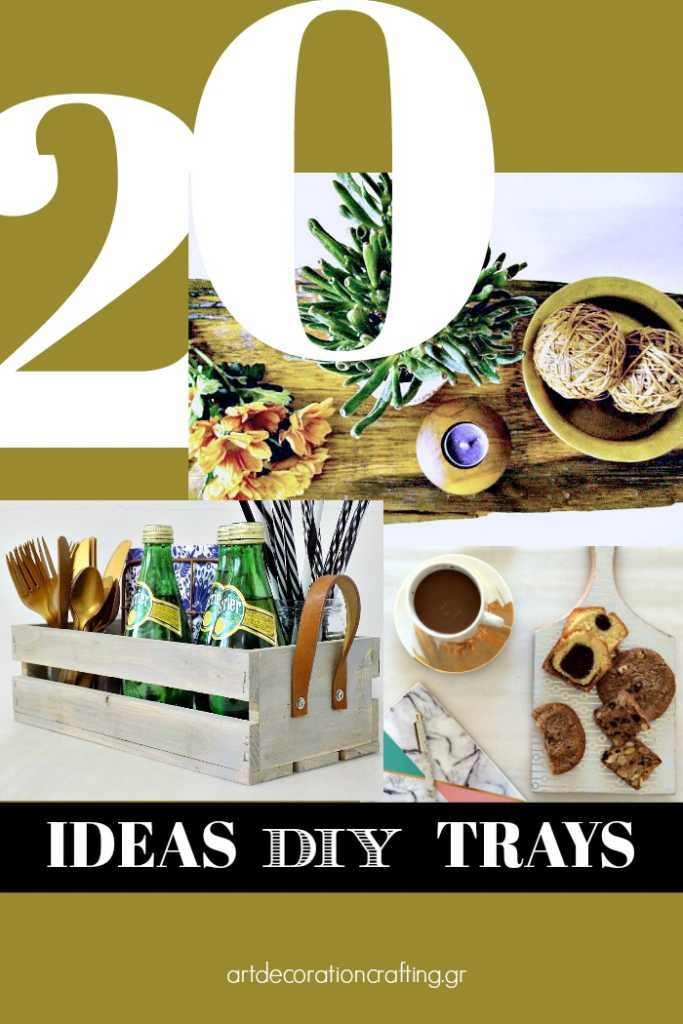 20 diy ideas for trays