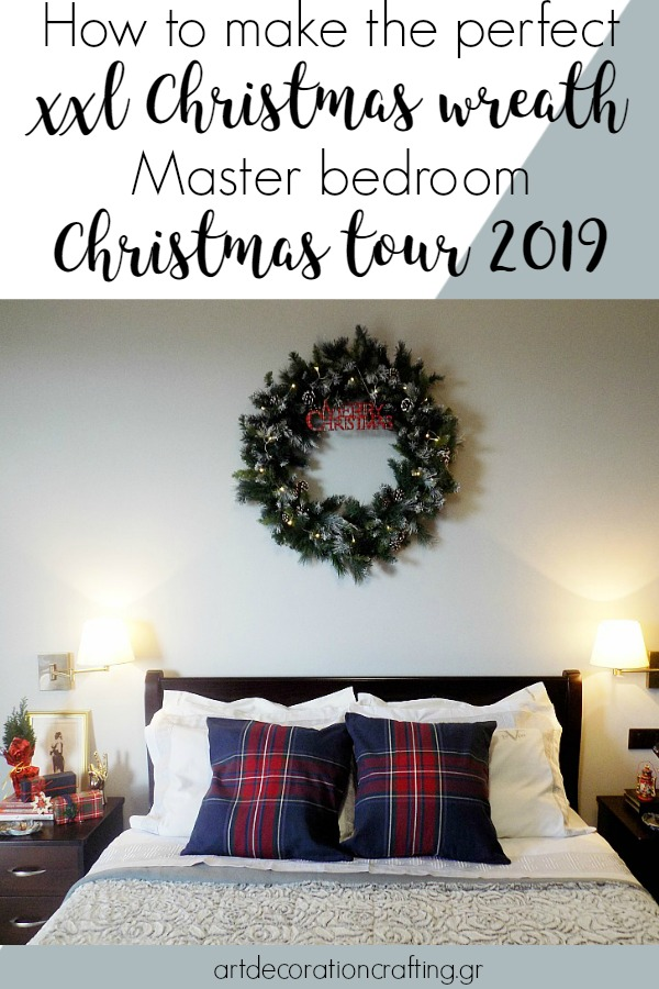 How to make the perfect xxl christmas wreath, Master bedroom Christmas tour 2019 | Πως να φτιάξεις ένα xxl χριστουγεννιάτικο στεφάνι, Χριστουγεννιάτικη διακόσμηση στην κρεβατοκάμαρα