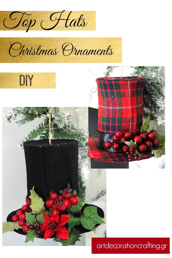 Top hats christmas ornaments diy | artdecorationcrafting.gr