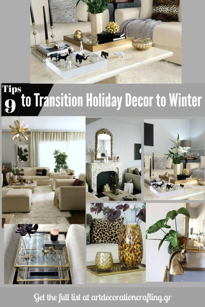 Nine tips to transition holiday decor to winter | Εννέα tips για την μετάβαση από την γιορτινή διακόσμηση στη χειμωνιάτικη