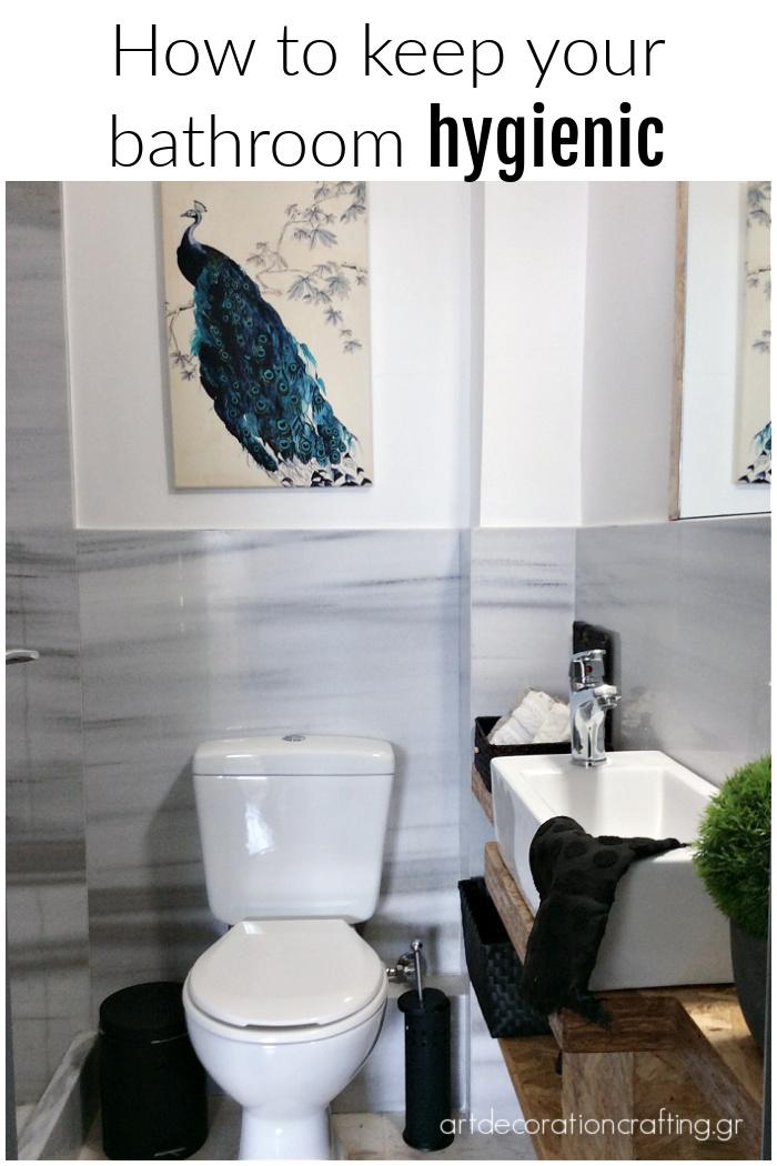 How to keep your bathroom hygienic